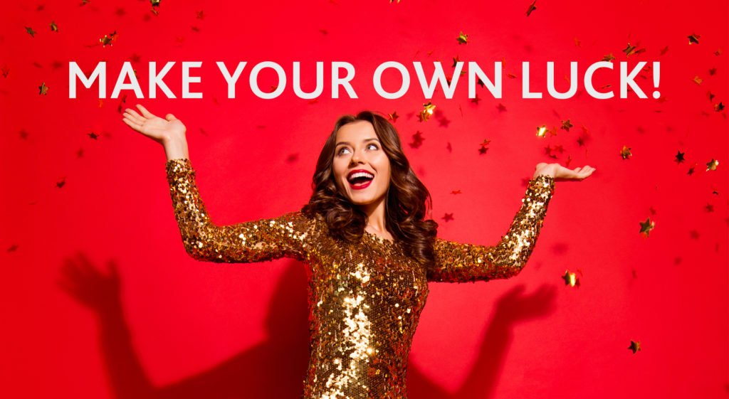 Make Your Own Luck 14 Apr - 26 May 2021